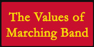 Values of Marching Band